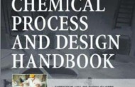 CHEMICAL AND PROCESS DESIGN HANDBOOK by James G. Speight