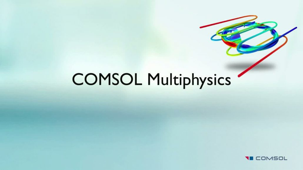 کاربرد نرم افزار Comsol در مهندسی مکانیک