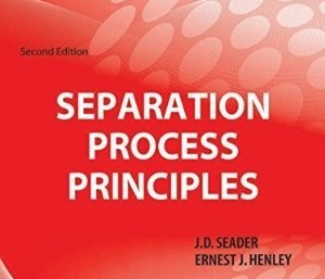 Separation Process Principles - Second Edition